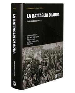 La Battaglia di Adua [Emilio Bellavita] Gherardo Casini Editore