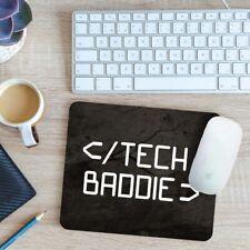 Tech Baddie Mouse Mat Pad 24cm x 19cm