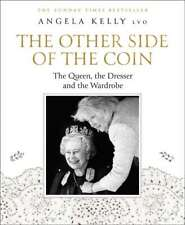 The Other Side of the Coin: The Queen, the Dresser and the Wardrobe, Kelly, Ange