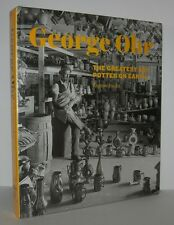 GEORGE OHR  Greatest Art Potter on Earth - Hecht, Eugene - First Edition