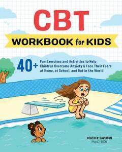 CBT Workbook for Kids by Heather Davidson
