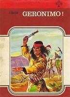 GERONIMO di C Gallson 1973 Malipiero Editore Illustrato Colori da A. D'Agostini