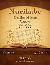 Nurikabe: Nurikabe Grilles Mixtes Deluxe - Facile à Difficile - Volume 6 -...