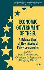 Economic Government of the EU: A Balance Sheet of New Modes of Policy Coordinat