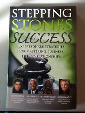 Stepping Stones to Success, Volume 3: Experts share strategies for mastering bus