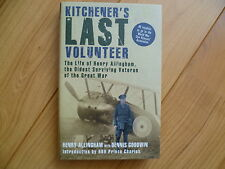 Kitchener's Last Volunteer:** The Life of Henry Allingham, **