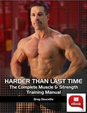 Greg Doucette Harder Than Last Time + Hypertrophy + Anabolic Cookbook
