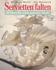 Servietten falten, 80 Ideen für schön gedeckte Tische, 1989