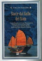 Storie da Golfo del Siam - Voci in Viaggio Besa Editrice 1999