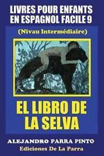 Serie Espagnol Facile: Livres Pour Enfants en Espagnol Facile 9: el Libro de...