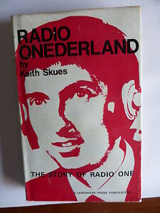 """RARE OUT-OF-PRINT """"RADIO ONEDERLAND"""" BY KEITH SKUES 1968 FIRST EDITION HARDCOVER"""