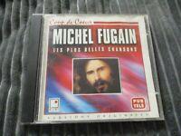 """RARE! CD """"MICHEL FUGAIN & LE BIG BAZAR : LES PLUS BELLES CHANSONS"""" coup de coeur"""