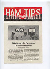 RCA Ham Tips August 1955 144 Megacycle Transmitter Operation & Adjustment