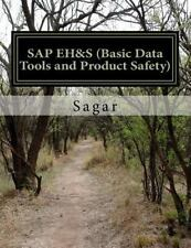 SAP Environment Health and Safety (Basic Data Tools and Product Safety) : A...