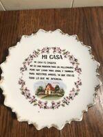 "Vintage RETRO China ""MI CASA"" Poem on Wall Plate 7"""