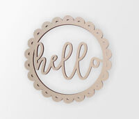 """Wooden Sign """"Hello"""" - Cutout, Home Decor, Unfinished and Available from 4 to 42"""