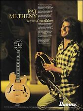 Pat Metheny Signature Ibanez PM100 Series guitar 1996 ad 8 x 11 advertisement