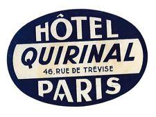 Authentic Vintage Luggage Label ~ HOTEL QUIRINAL ~ Paris, France