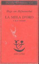 HOFMANNSTHAL Hugo von (Vienna 1874 - 1929), La mela d'oro e altri racconti