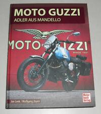 Bildband Moto Guzzi - Adler aus Mandello - Mit Le Mans California 850 V2 Nevada