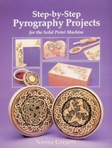 Step-by-step Pyrography Projects by Gregory, Norma Paperback Book The Cheap Fast