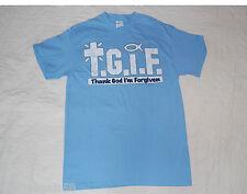 MENS Tee Shirt T.G.I.F. Thank God I'm Forgiven BABY BLUE M 38-40 CHRISTIAN