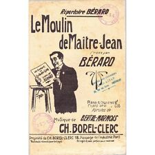 LE MOULIN DE MAITRE JEAN chanson / BERARD paroles BERTAL musique BOREL-CLERC