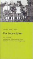 Das Leben duftet, eine Anthologie, Texte der Magdeburg Schreibwerkstatt, 2015