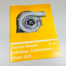SCHWITZER 3LD TURBOCHARGER SERVICE MANUAL