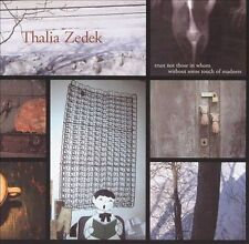 Trust Not Those in Whom Without Some Touch of Madness, ZEDEK,THALIA, Good