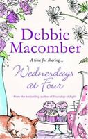 WEDNESDAYS AT FOUR (MIRA) (MIRA) By DEBBIE MACOMBER