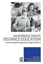 An Introduction to Distance Education: Understanding Teaching and Learning in a