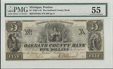 1830-40s,  $5, The Oakland County Bank - Pontiac, Michigan, PMG AU -55,  #Z17
