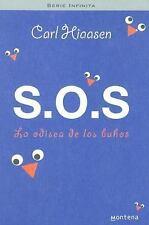 S.O.S. La Odisea De Los Buhos (Spanish Edition) Hiaasen, Carl