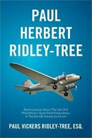 Paul Herbert Ridley-Tree: Reminiscences about the Life of a Philanthropic Spare