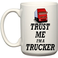 Trust Me I'm A Trucker Cab Accessories Christmas Birthday Gifts Coffee Mug Truck