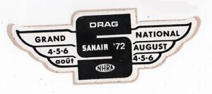 Vtg Hot Rod Sticker Decal NOS NHRA Sanair '72 Grand National Championship