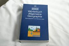 Wörterbuch Allgemeine Geographie, Hartmut Leser, DIERCKE, dtv, 1997