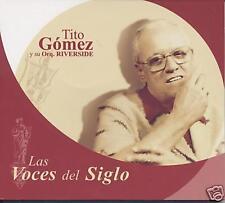 Voces del siglo: Tito Gomez = Vereda tropical, Amor, = Weltmusik World Music
