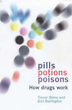 Pills, Potions, and Poisons: How Medicines and Other Drugs Work-ExLibrary