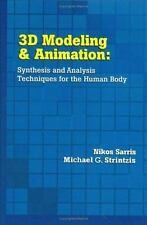 3D Modeling and Animation : Synthesis and Analysis Techniques for the Human...
