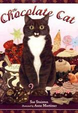 The Chocolate Cat by Sue Stainton (2007, Picture Book)