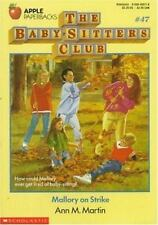 The Baby-Sitters Club: Mallory on Strike No. 47 by Ann M. Martin (1991, Paperbac