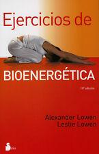 EJERCICIOS DE BIOENERGETICA, POR: ALEXANDER LOWEN