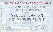 RARE / TICKET DE CONCERT - SYLVIE VARTAN AU PALAIS DES CONGRES - PARIS SEPT 2004