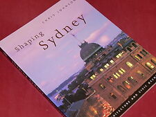 SHAPING SYDNEY - PUBLIC ARCHITECTURE AND CIVIC DECORUM by Chris Johnson