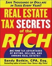 Real Estate Tax Secrets of the Rich: Big-Time Tax Advantages of Buying,...