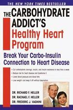 The Carbohydrate Addict's Healthy Heart Program: Break Your Carbo-Insulin Connec