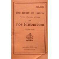 ABBÉ LEVERT une heure de prieres pour nos prisonniers 1941 COUTANCES