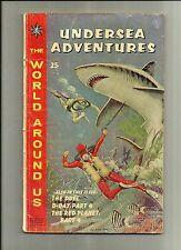 WORLD AROUND US: UNDERSEA ADVENTURES#30 1961 CLASSICS ILLUSTRATED  KIRBY ART